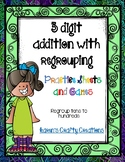 3 digit addition with regrouping (regroup tens to hundreds)