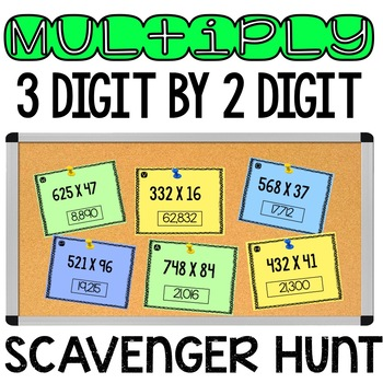 3 digit x 2 digit Multiplication Scavenger Hunt TEKS 5.3B CCSS 5.NBT.5