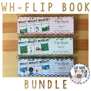Wh- Questions Flip Book: Bundle! 3 for the Price of 2!