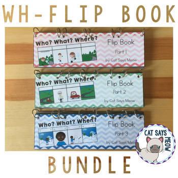 Wh- Questions Flip Book: Bundle!
