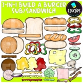 3-in-1 Build A Burger/ Sub/ Sandwich Clip Art Bundle {Educlips Clipart}