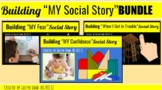 "3 in 1 ""Building My Social Story"" Bundle"