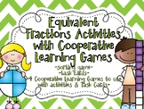 Equivalent Fractions Centers:Task Cards, Games & Cooperative Learning Activities