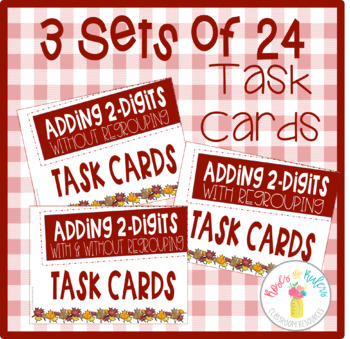 Adding and Estimating 2-Digits Task Cards-With and Without Regrouping (3 Sets)