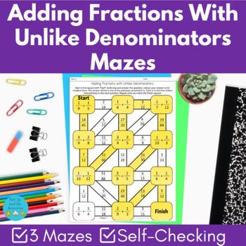 3 x Adding fractions with unlike denominators mazes
