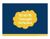 30-60-90 Triangles Notecard