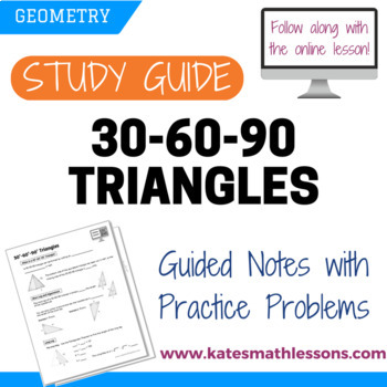 30-60-90 Triangles Study Guide