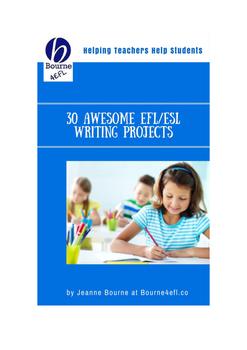 30 Amazing EFL/ESL Writing Projects