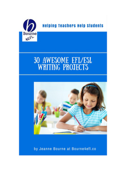 30 Amazing EFL/ESL Writing Projects