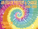 30 - An Era of Protest & Change - PowerPoint Notes