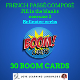 30 BOOM cards fill in the blanks French passé composé exer