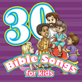 30 Bible Songs