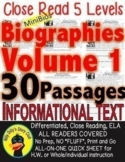 30 Biographies CLOSE READING 5 LEVEL PASSAGES Main Idea Fluency Check TDQs More!
