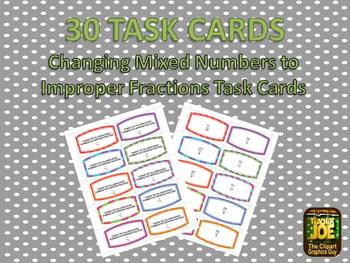30 Changing Mixed Numbers to Improper Fractions Task Cards