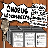 50 Chorus Worksheets - Tests Quizzes Homework Reviews or Sub Work for Choir!
