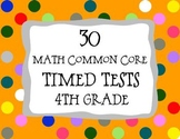 30 Common Core ** 4th Grade** Math Timed Tests (assessment