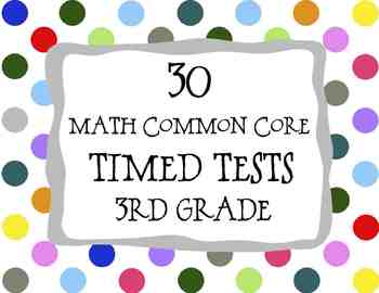 30 Common Core ** 3rd Grade** Math Timed Tests (assessments or test prep)