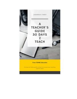 30 DAYS 2 TEACH