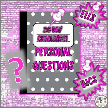 30 Day Challenge! Personal Questions for ELLS