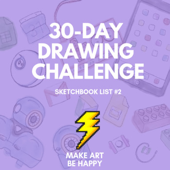 30-Day Drawing Challenge (Sketchbook List #2)