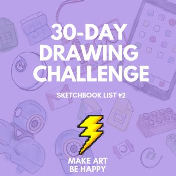 30-Day Drawing Challenge (Sketchbook List #2)