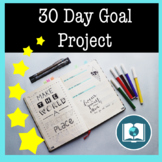30 Day Goal Setting Project: Fostering a Growth Mindset in