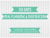 30 Day Meal Planning Guide