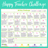 30 Day Teach Happy Challenge