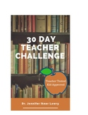 30 Day Teacher Challenge Devotional (Social Emotional Learning, Activities)