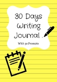 30 Days Writing Journal for Kids with 30 Writing Prompts