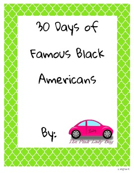 30 Days of Famous Black Americans Black History Month