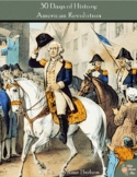 30 Days of History: American Revolution