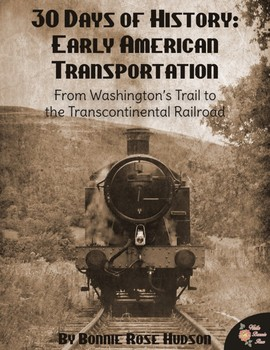 30 Days of History: Early American Transportation