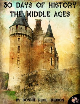 30 Days of History: The Middle Ages