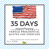 35 Days of Presidential Speeches Quotes and Discussion Prompts