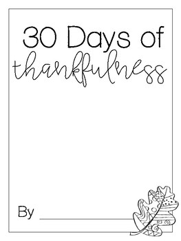 30 Days of Thankfulness Journal