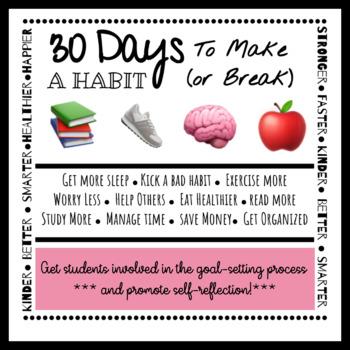 30 Days to Make (or Break) a Habit