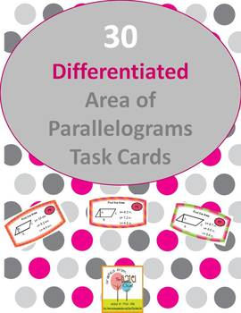 30 Differentiated Area of Parallelograms Task Cards