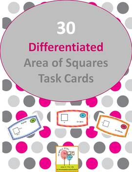 30- Differentiated Area of Square Task Cards