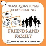 30 ESL conversation starters and speaking prompts -Family