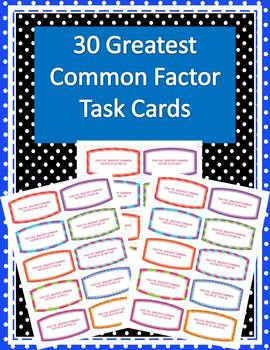 30 Finding Greatest Common Factor Task Cards