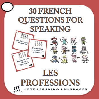 30 French Speaking Prompts - Les Professions - Professions Vocabulary