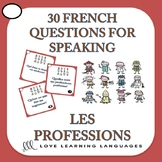 30 French Speaking Prompts - Les Professions - Professions