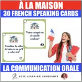 30 French Speaking Prompts - À la maison