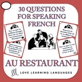 30 French Speaking Prompts - Au Restaurant