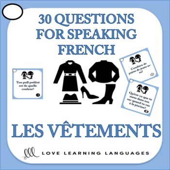 30 French Speaking Prompts - Les Vêtements - Clothing