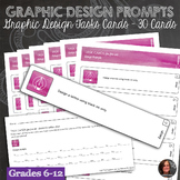 30 Graphic Design Prompt Task Cards with Completion Sheet