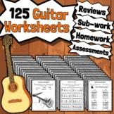 125 Guitar Worksheets - Tests Quizzes Homework Class Revie