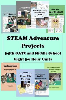 30 Hours of STEAM CLASS ADVENTURES - 8 3-6 Hour Units Upper Elementary GATE
