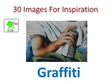 30 Images for Inspiration - Graffiti